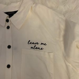 Leave me alone embroidered button down tee